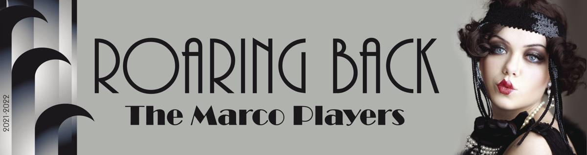 The Marco Players Announce the 2021-2022 Season 2021-2022 Roaring Back Kiss Header