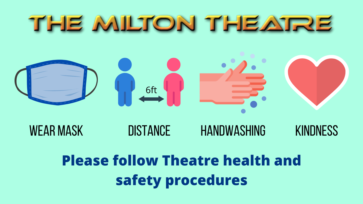 Milton Theater comedy mask requirement