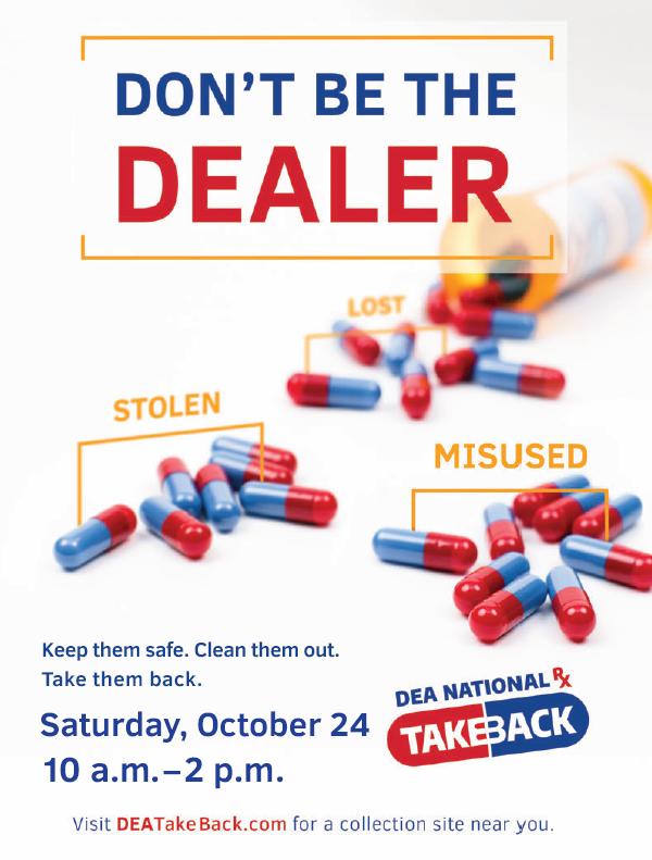 Don't Be the Dealer Drug Take-Back poster