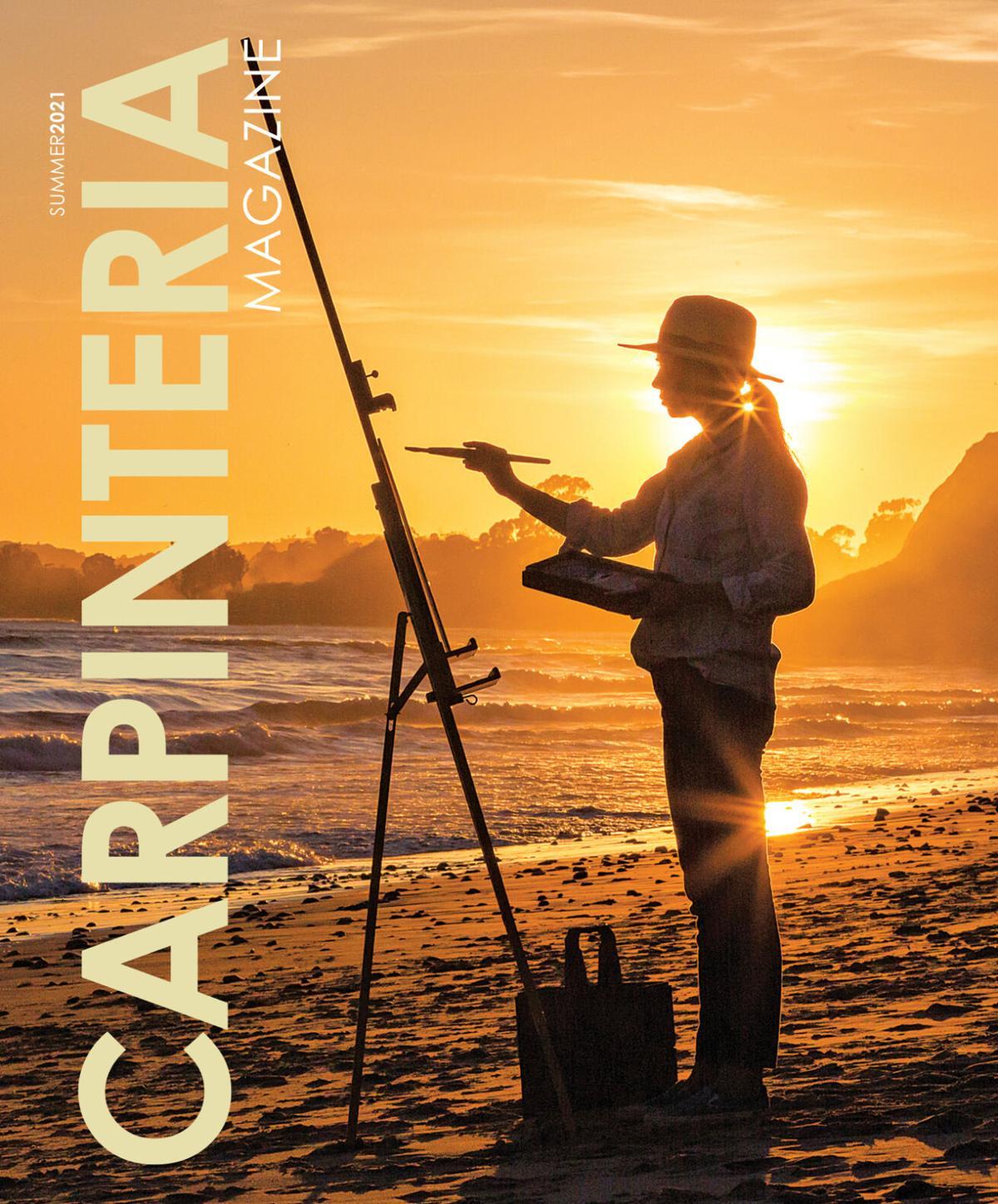 Carpinteria Magazine • Summer 2021