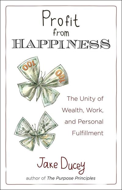 Business Bookworm: 'Profit from Happiness'