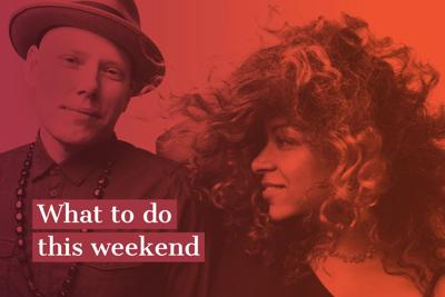 What to do this weekend, Feb. 5-7