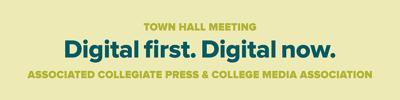 Town Hall Meeting: Digital First. Digital Now.