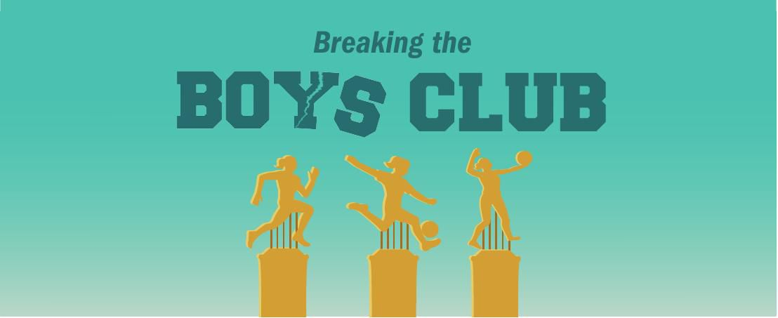Breaking the Boys Club