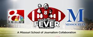 Columbia Missourian - Friday Night Fever