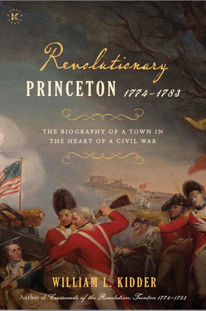 Cover_Kidder_Revolutionary Princeton