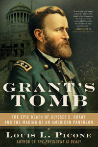 Off the Presses: Grant's Tomb by Louis L. Picone