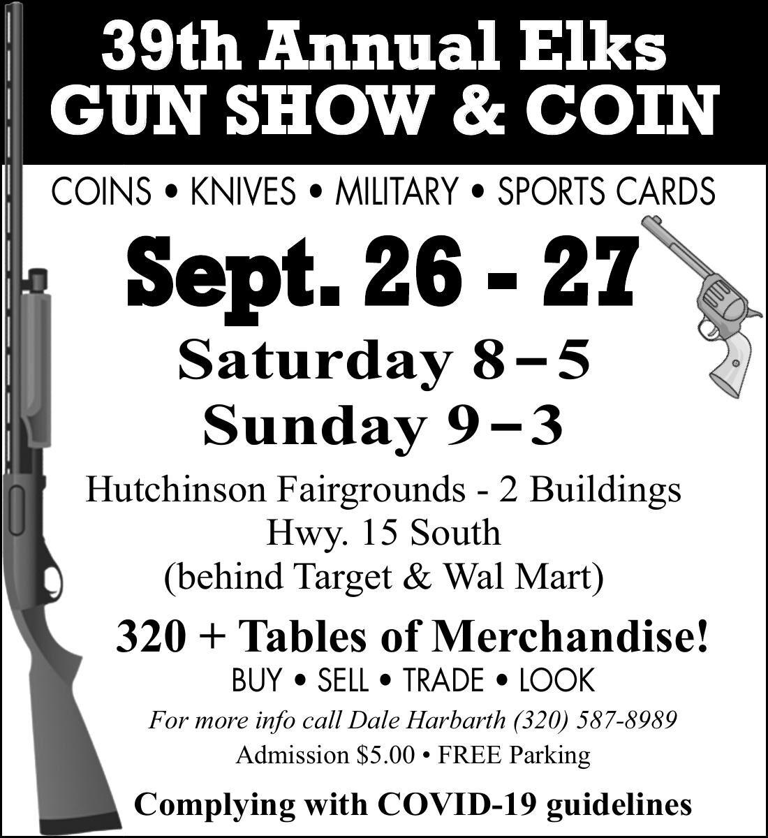 39th Annual Elks GUN SHOW SHO & COIN