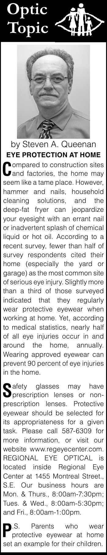 by Steven A. Queenan EYE PROTECTION AT