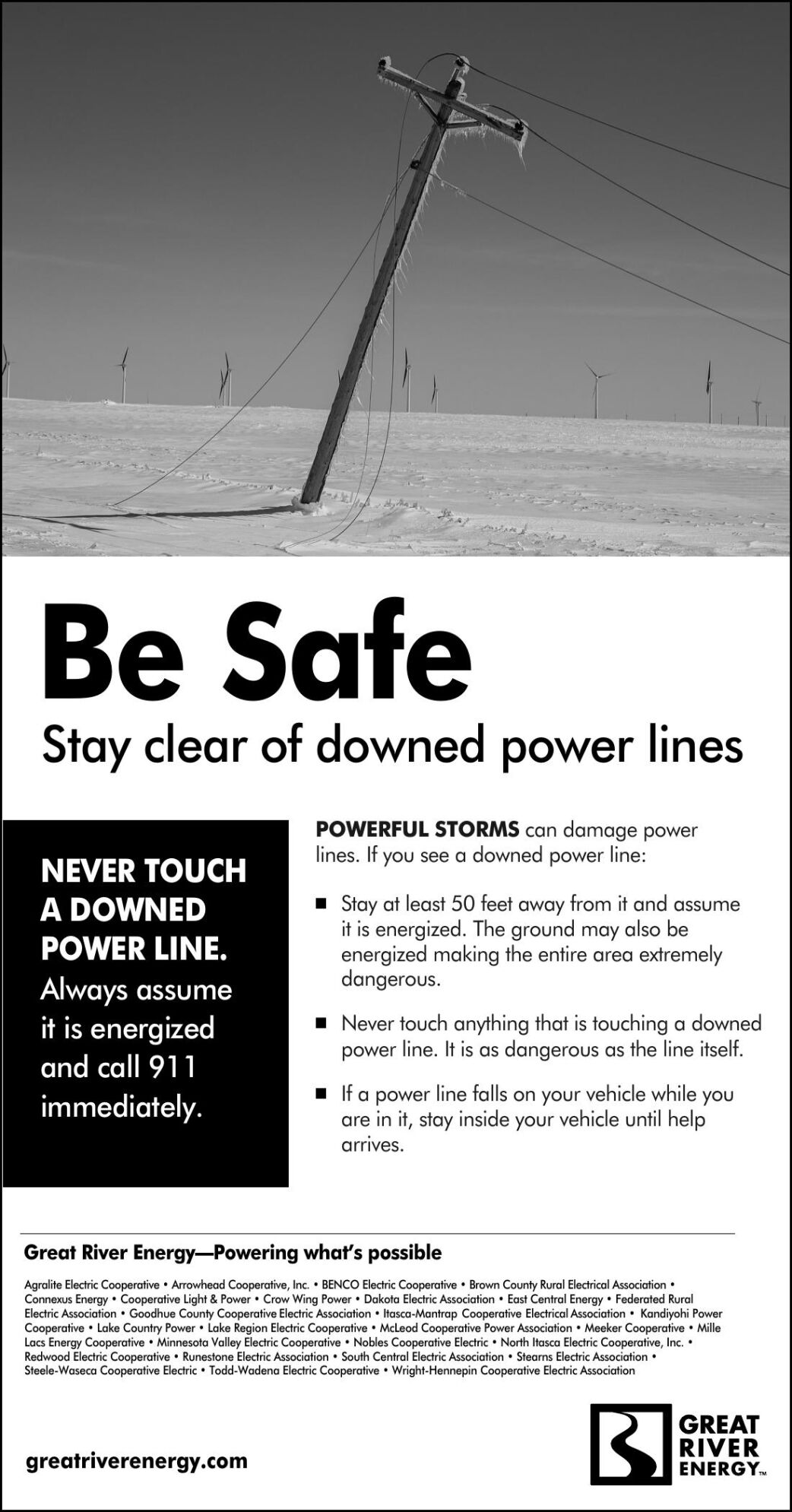 Be Safe Stay clear of downed power