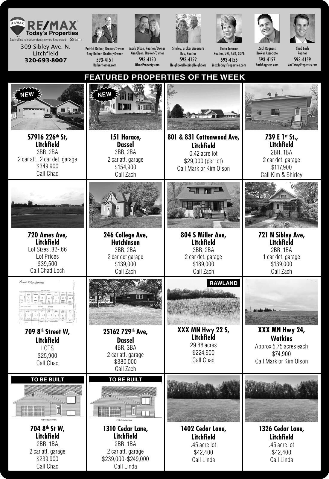 Today's Properties Each office is
