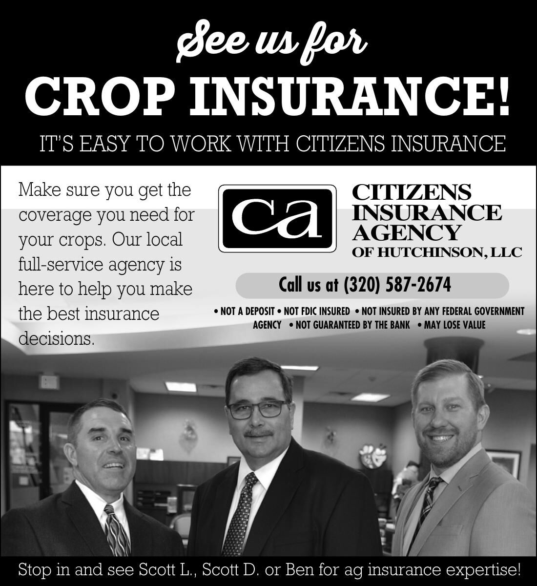 See us for CROP INSURANCE! IT'S EASY