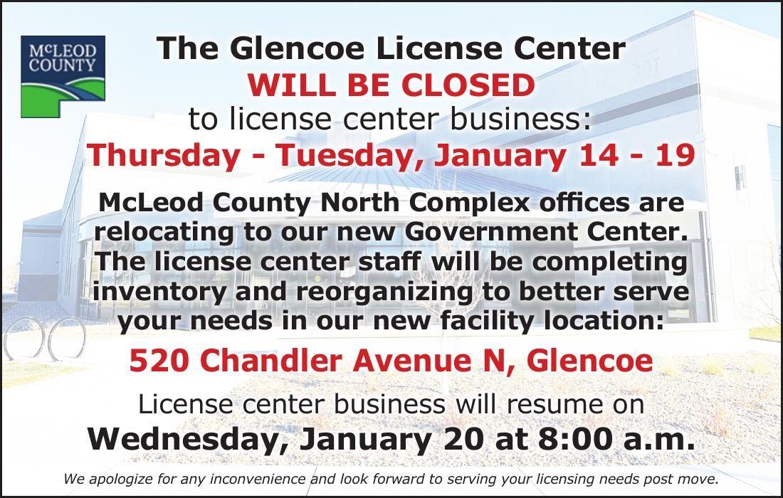 The Glencoe License Center WILL BE