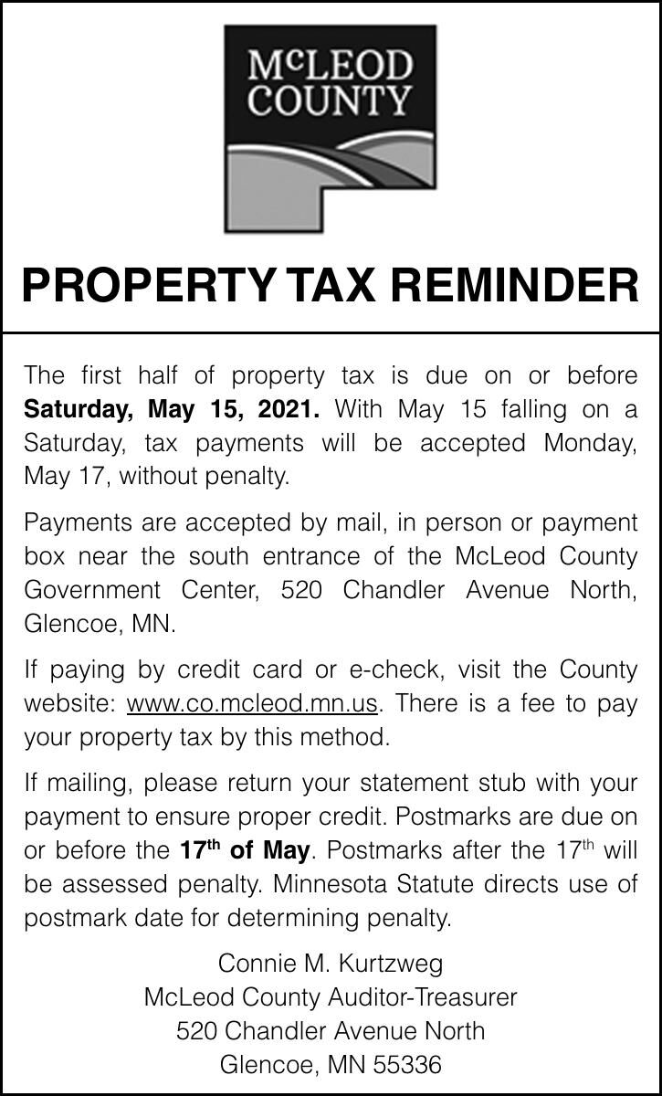 PROPERTY TAX REMINDER The first half of