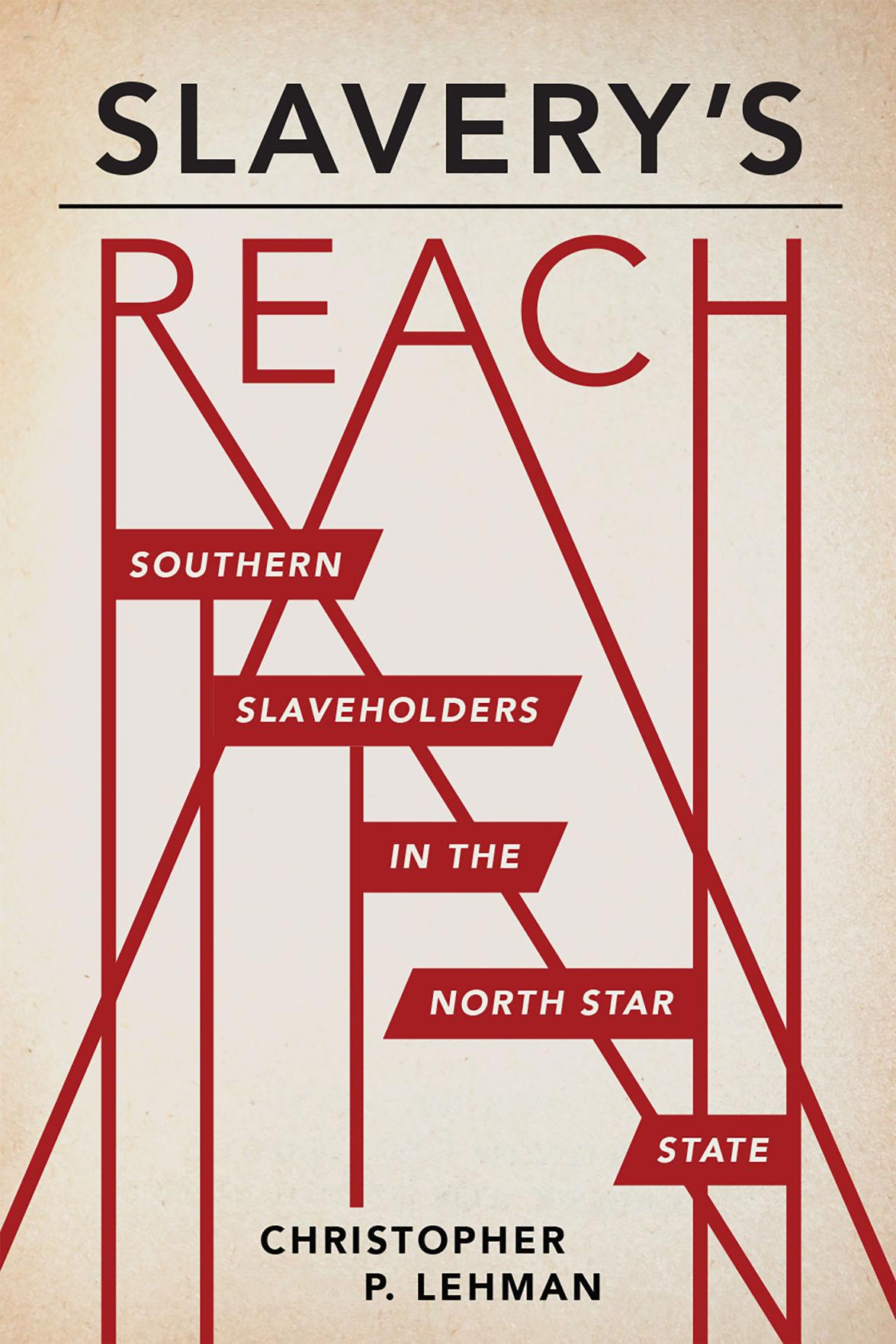 Slavery's Reach