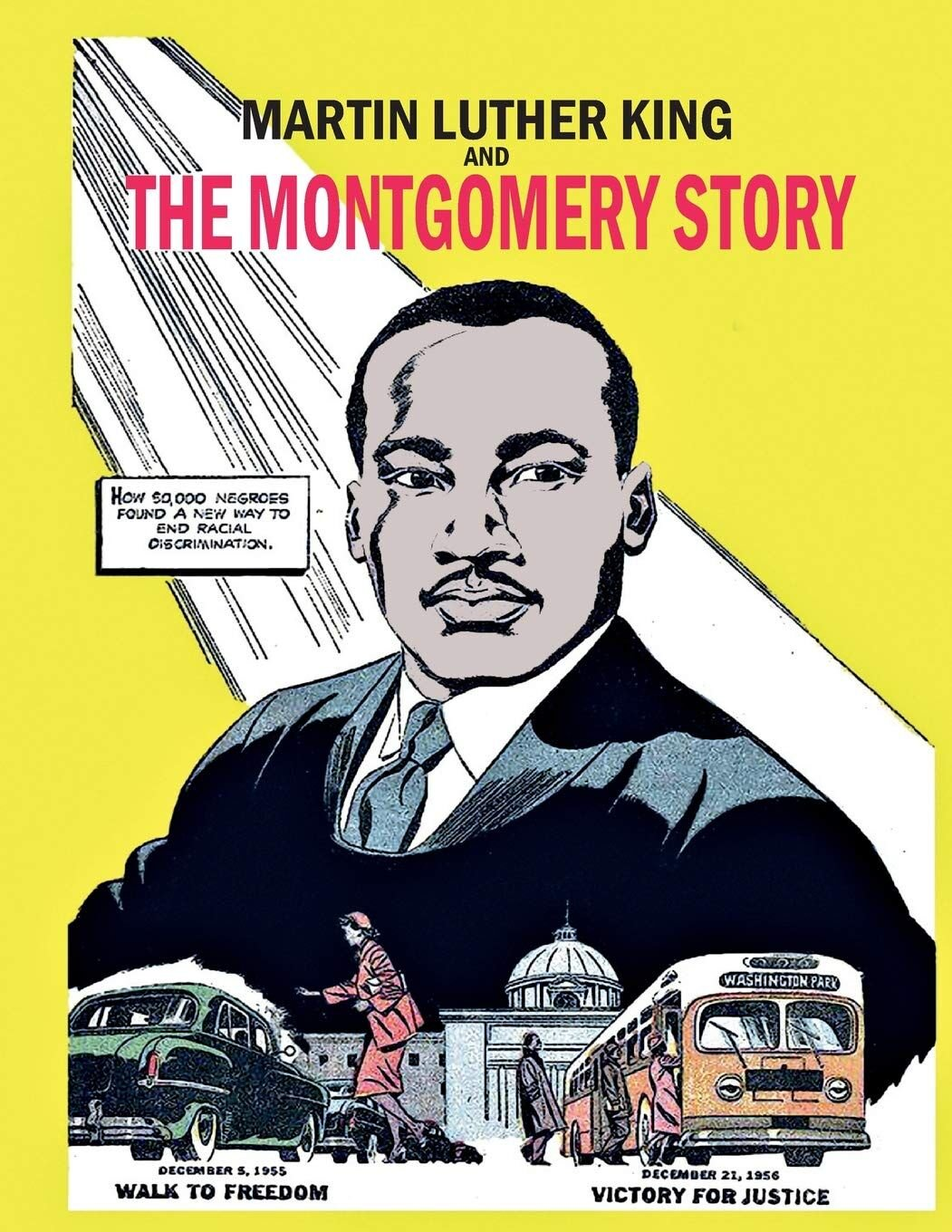 Martin Luther King and the Montgomery Story - 1958