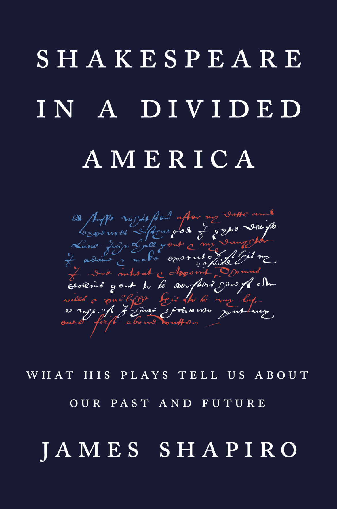"""Shakespeare in a Divided America"""