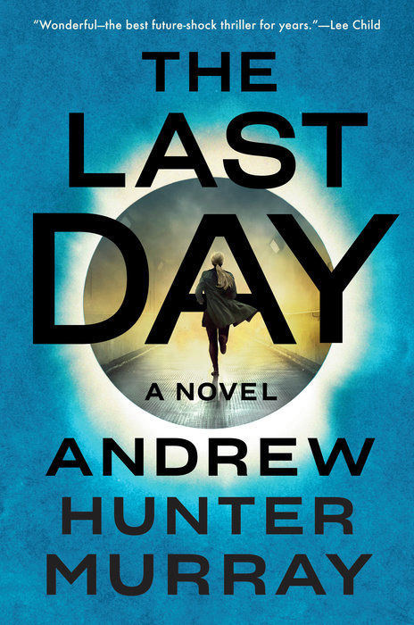 """""""The Last Day"""" by Andrew Hunter Murray"""
