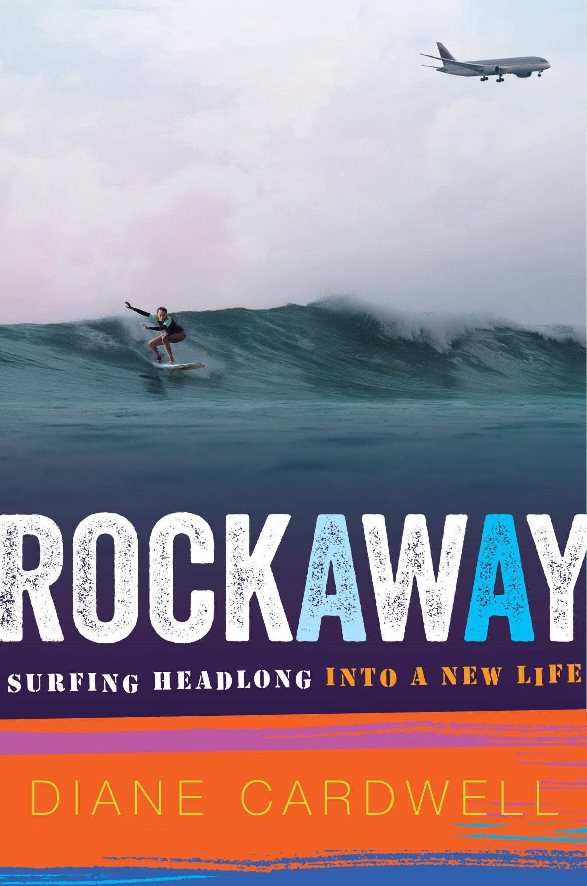"Rockaway: Surfing Headlong into a New Life"""