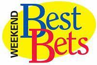 Weekend Best Bets: 4.9.10