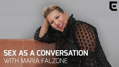 Podcast: Sex as a Conversation with Maria Falzone