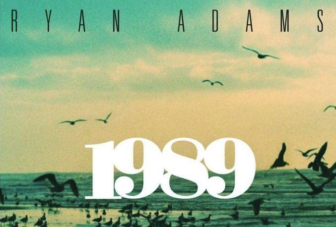 Double Takes: Ryan Adams reimagines Taylor Swift's '1989'