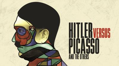'Hitler vs Picasso and The Others' at the Broadway Metro theater reveals the Nazis' use of art to propagandize