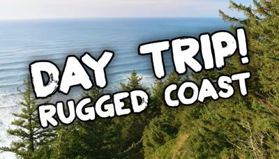 Video: Day Trip! – Rugged Coast