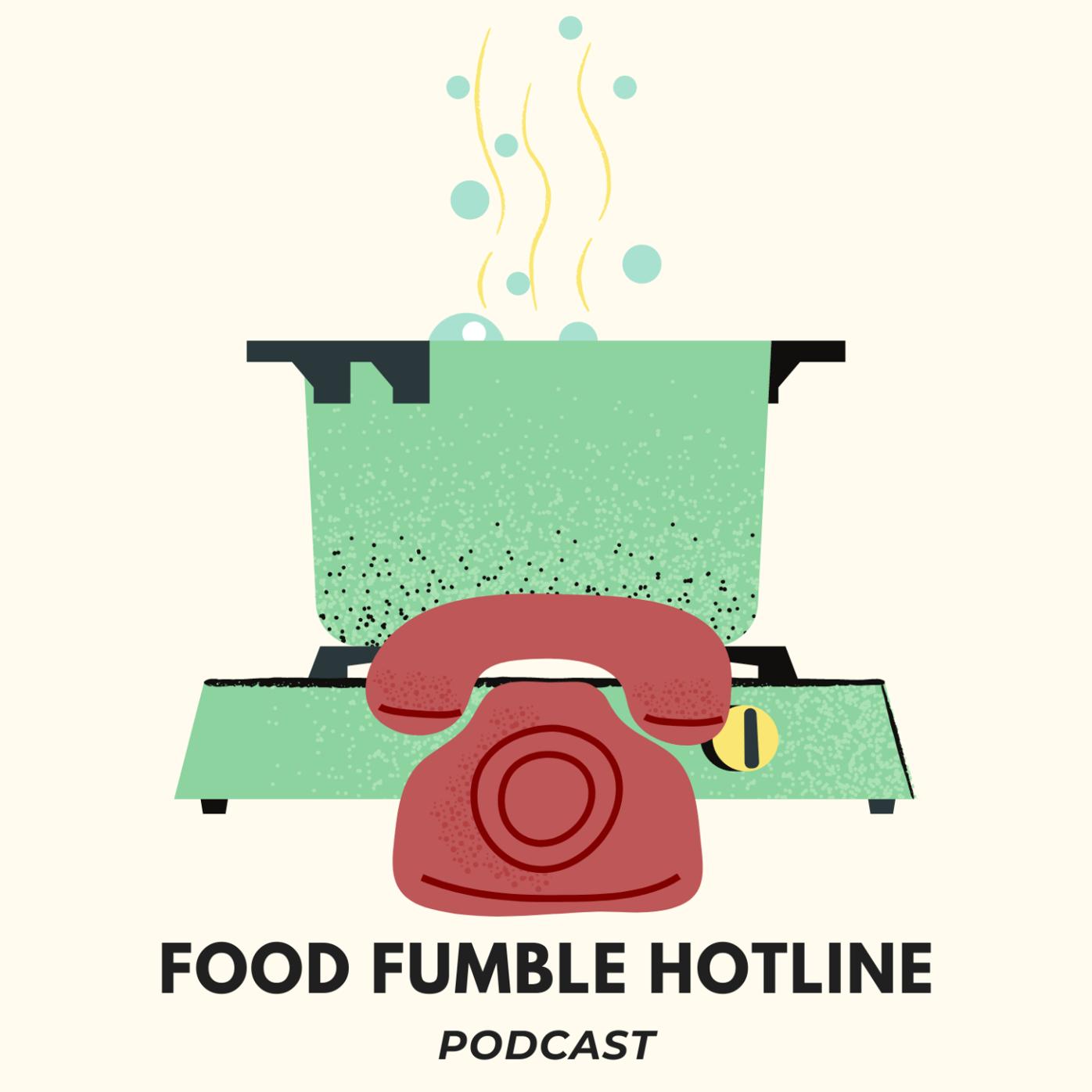 Food Fumble Hotline: Leave Your Pancake Rut (Episode 2)