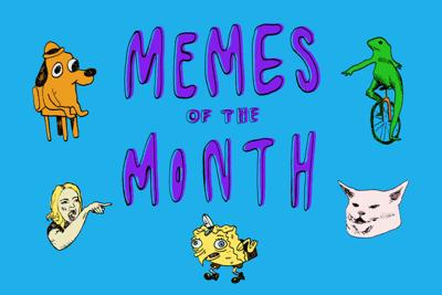 Memes of the Month