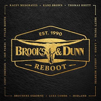Brooks & Dunn rebooted their own music with new sounds and currently popular country singers