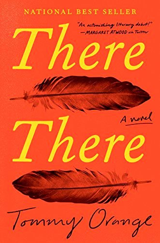 REVIEW: 'There There' delivers compelling Native American characters, storyline