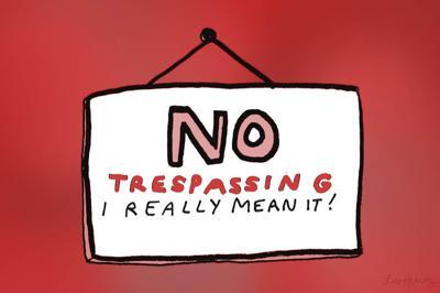 no trespassing tips
