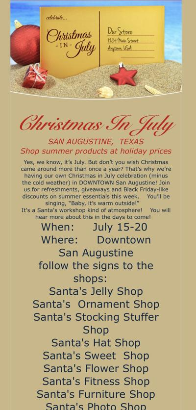 Christmas in July, sponsored by San Augustine Main Street