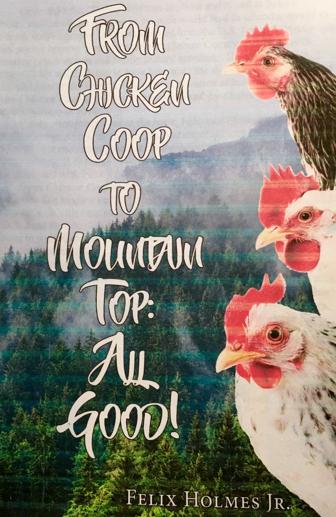 "Felix Holmes, ""From Chicken Coop to Mountaintop"" book signing"
