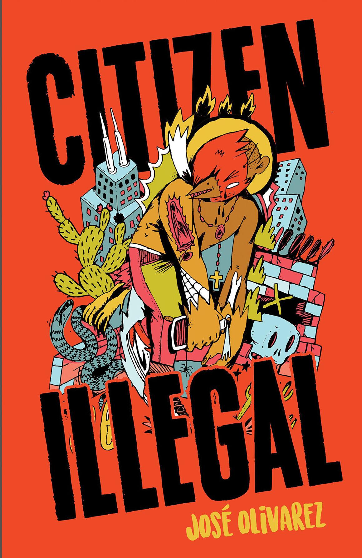 CDP 0317 life book fest - Olivarez, Citizen Illegal cover.jpg