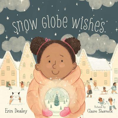 'Snow Globe Wishes'