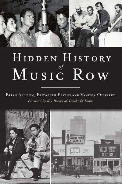 Hidden History of Music Row, by Brian Allison