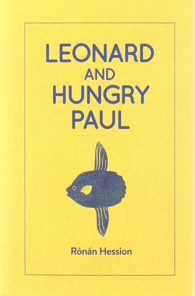 Leonard and Hungry Paul, by Ronan Hession