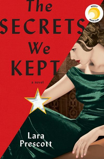 The Secrets We Kept, by Lara Prescott