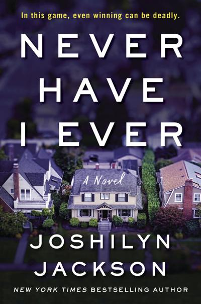 """""""Never Have I Ever,"""" by Joshilyn Jackson"""