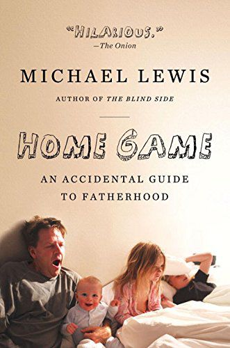 Home Game An Accidental Guide to Fatherhood .jpg