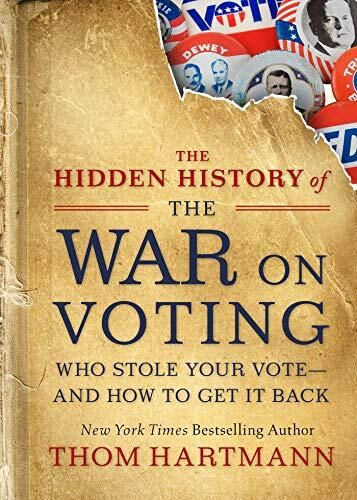 'The Hidden History of the War on Voting'