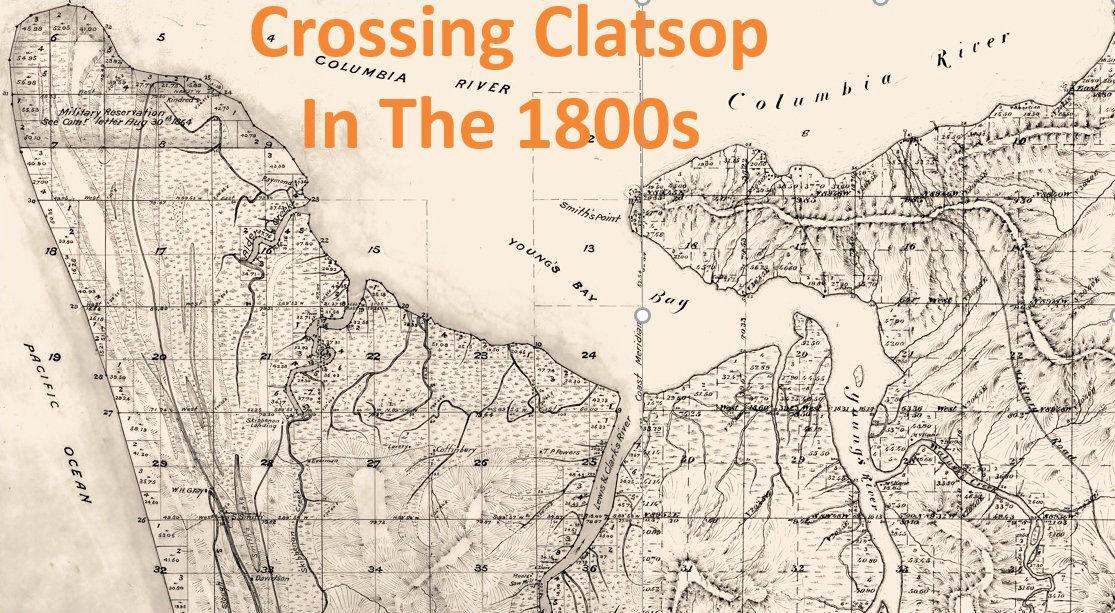Crossing Clatsop in the 1800s