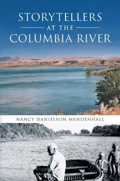'Storytellers at the Columbia River'