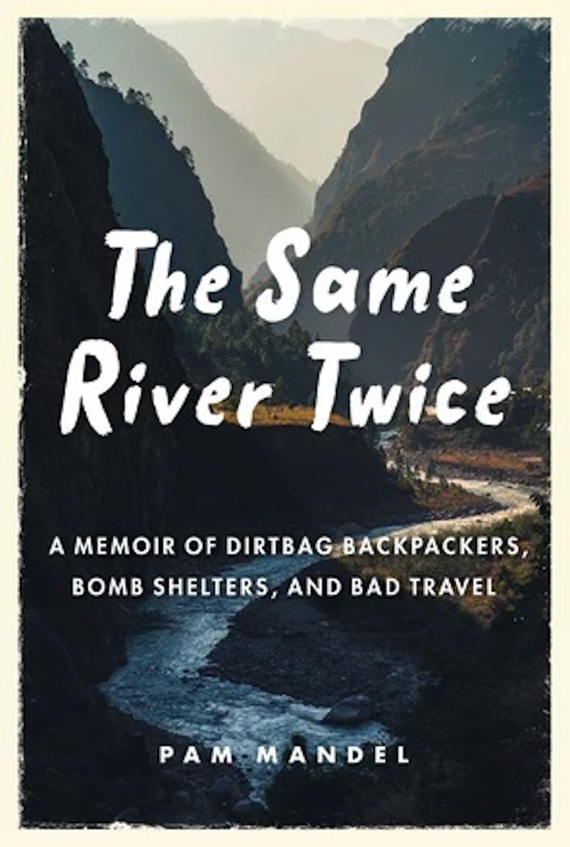 'The Same River Twice'