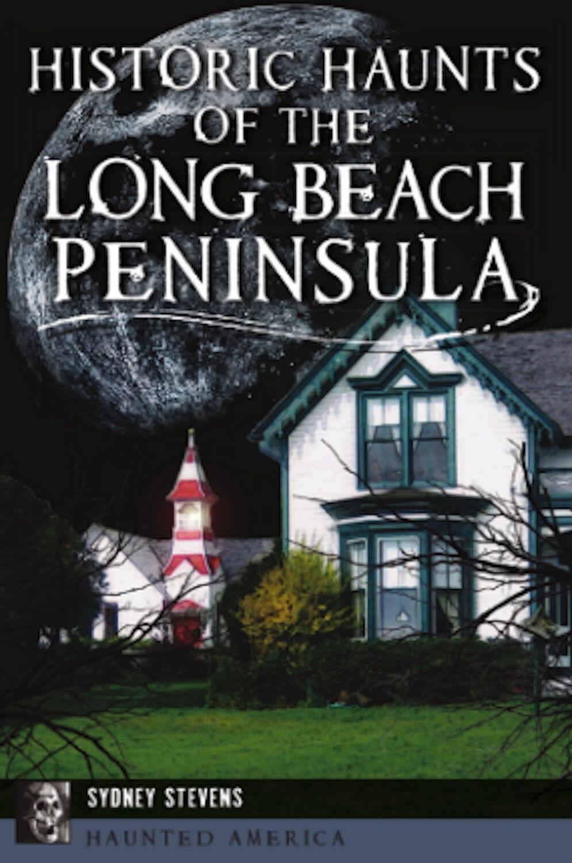Historic Haunts of the Long Beach Peninsula