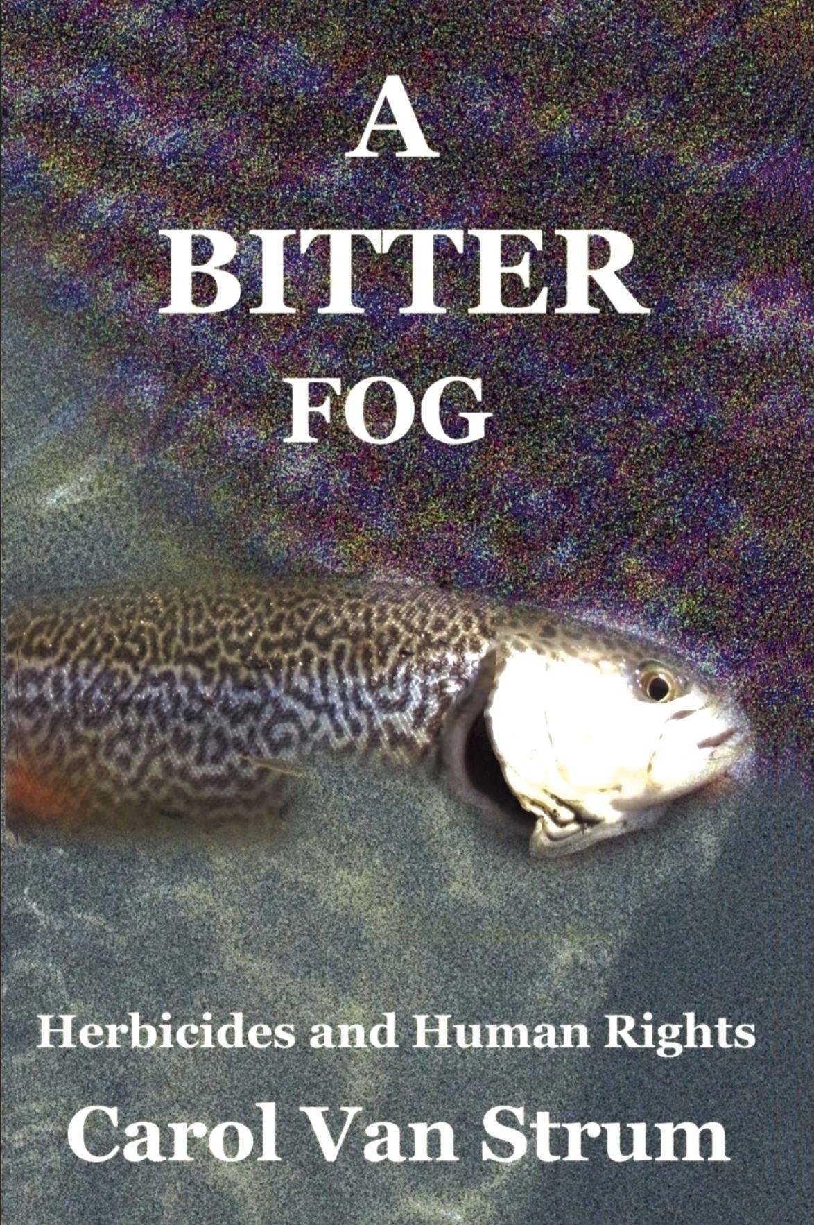 A Bitter Fog
