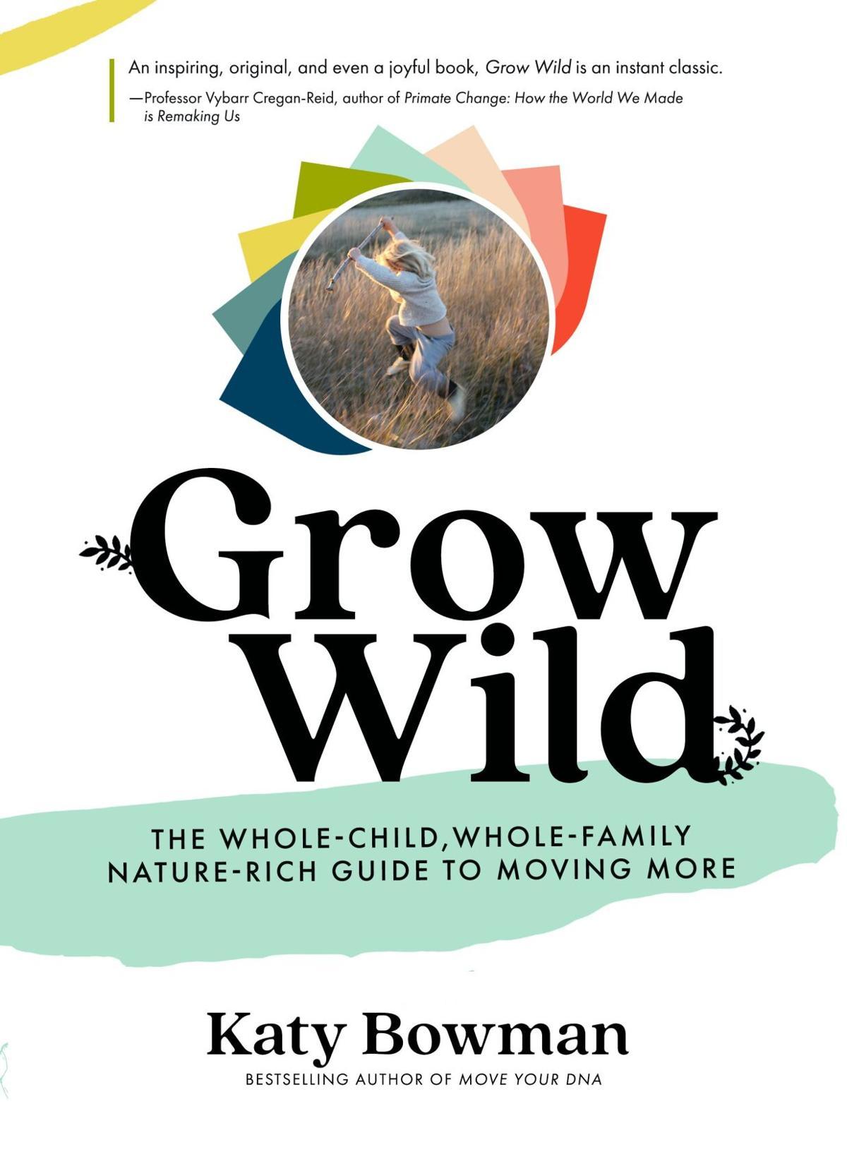 'Grow Wild'