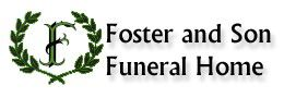 FOSTER AND SON FUNERAL HOME